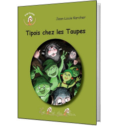 Tipois chez les taupes