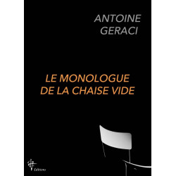 Le monologue de la chaise vide